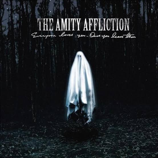 The Amity Affliction – Everyone Loves You… Once You Leave Them