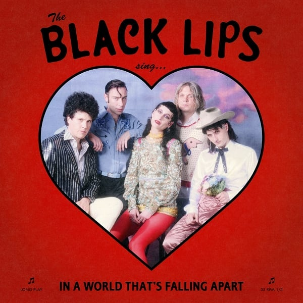 Black Lips – Singing In A World That's Falling Apart