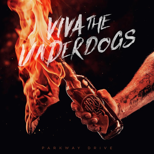Parkway Drive – Viva The Underdogs