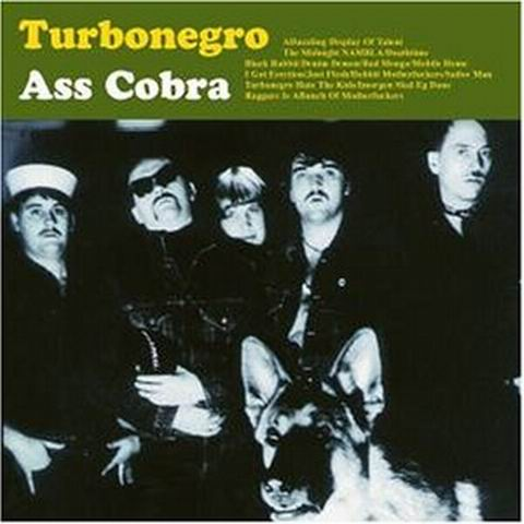 Turbonegro – Ass Cobra