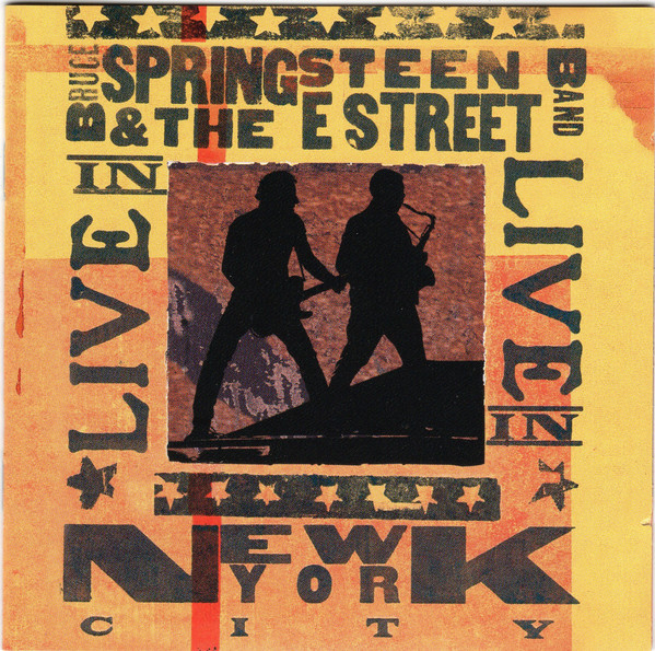 Bruce Springsteen & The E Street Band – Live In New York City (2020 reissue)