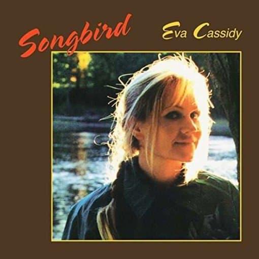 Eva Cassidy – Songbird