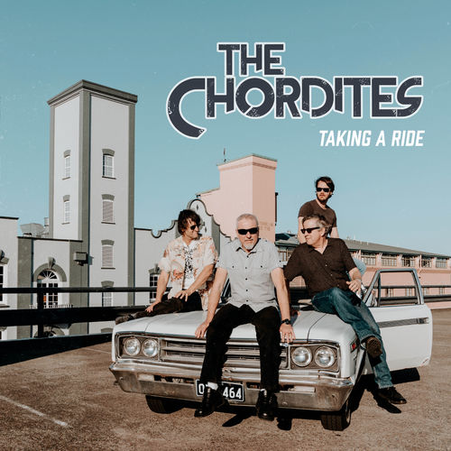 The Chordites – Taking A Ride