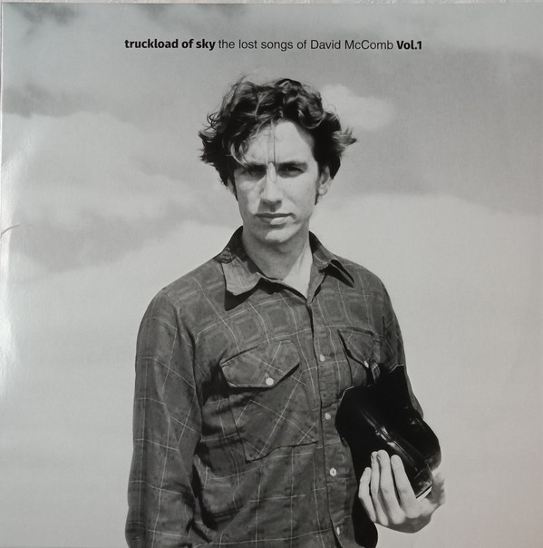 Friends Of David McComb – Truckload of Sky: The Lost Songs Of David McComb Vol 1