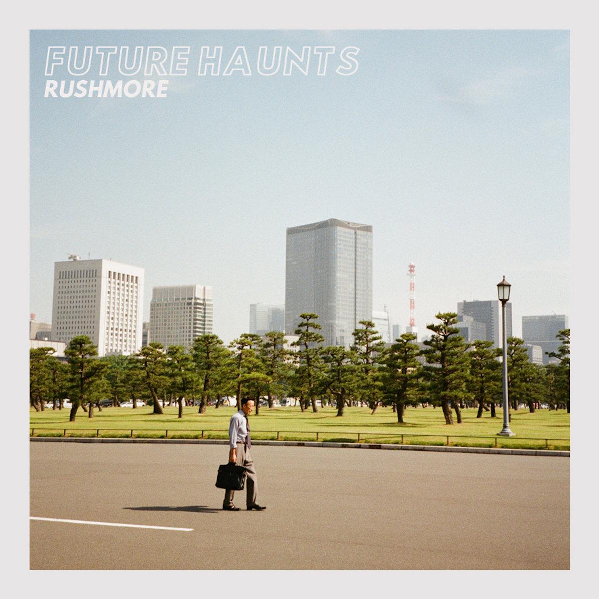 Future Haunts – Rushmore