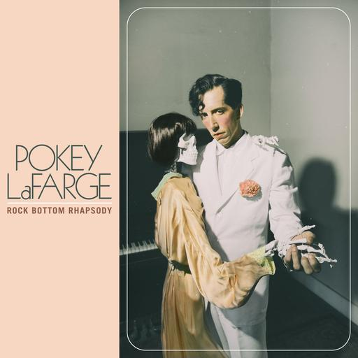 Pokey LaFarge – Rock Bottom Rhapsody