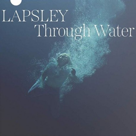 Lapsley – Through Water