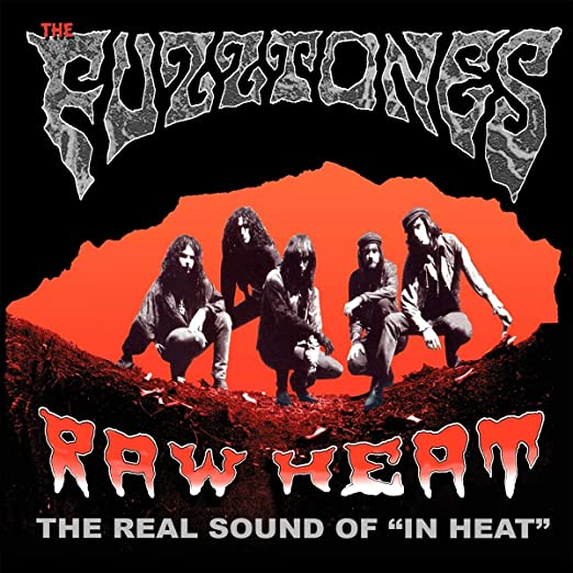 The Fuzztones – Raw Heat: The Real Sound Of 'In Heat'