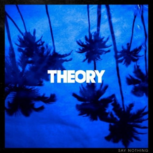 Theory Of A Deadman – Say Nothing