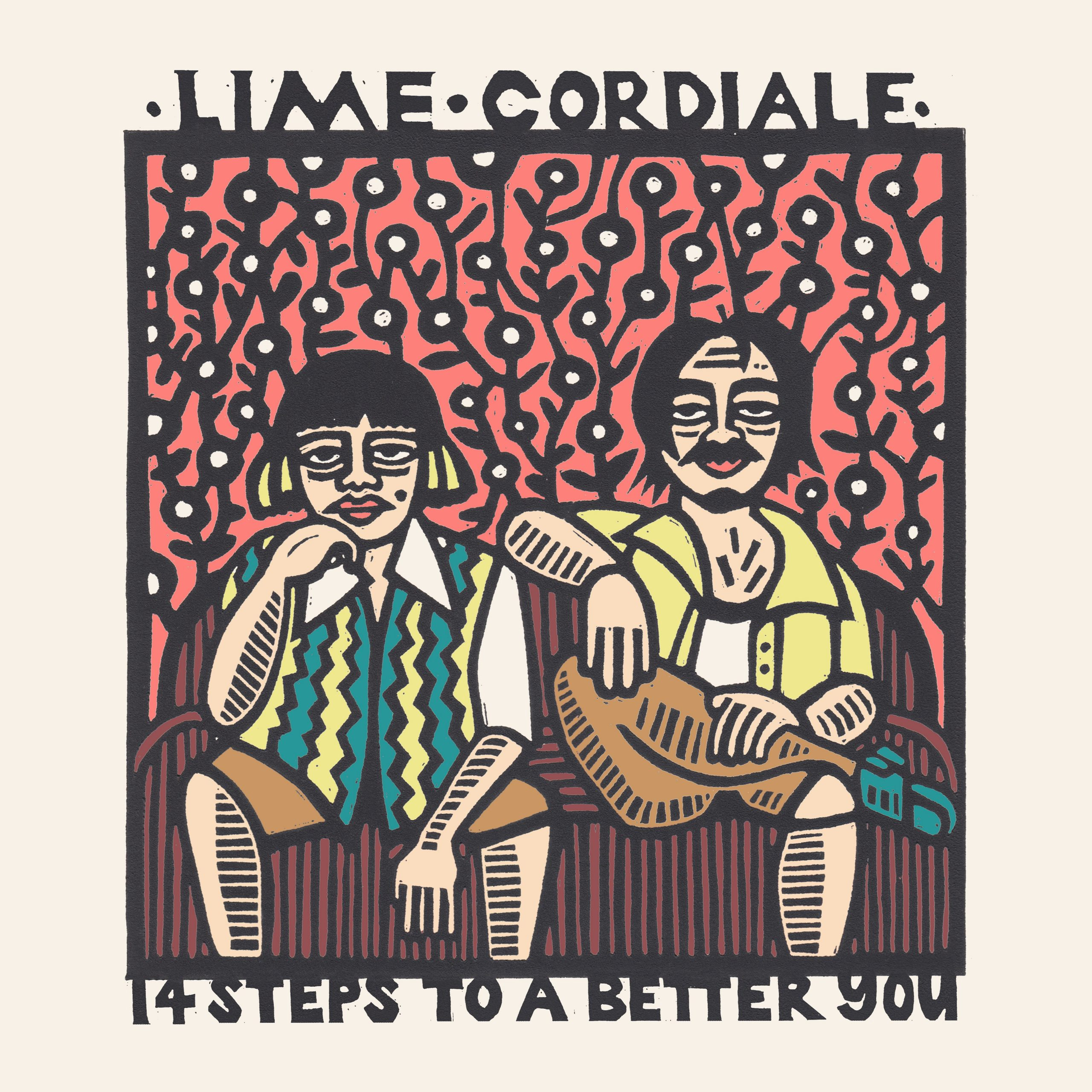 Lime Cordiale – 14 Steps To A Better You