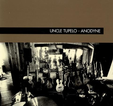 Uncle Tupelo – Anodyne (2020 reissue)