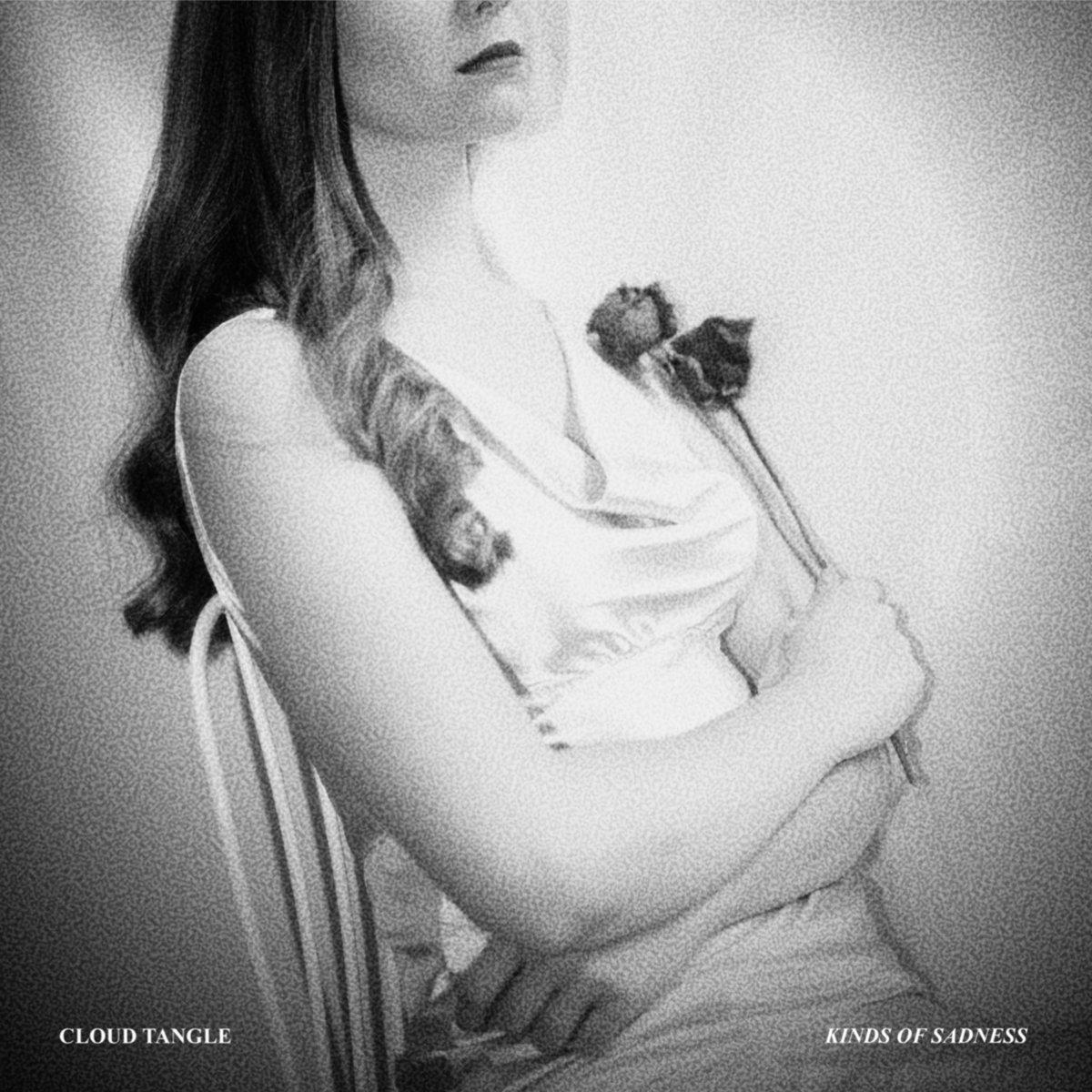 Cloud Tangle – Kinds Of Sadness