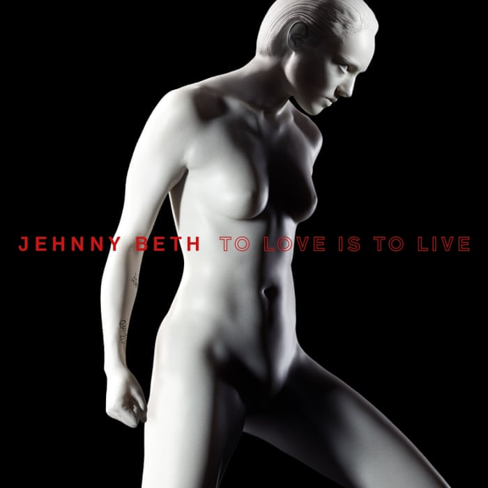 Jehnny Beth – To Love is To Live