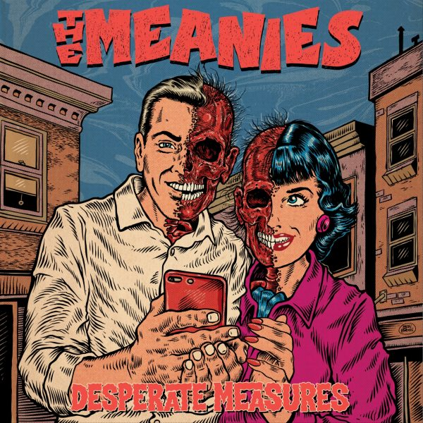 Meanies – Desperate Measures
