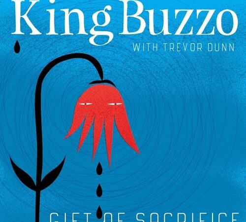 King Buzzo – Gift Of Sacrifice