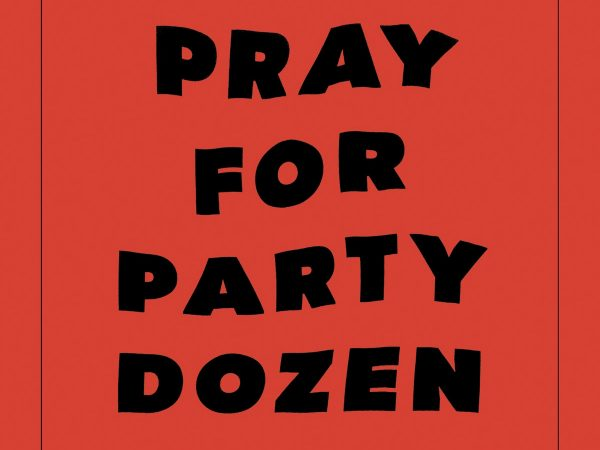 Party Dozen – Pray For Party Dozen