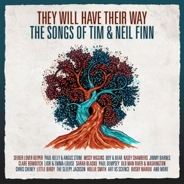 Various Artists – They Will have Their Way: The Songs Of Tim & Neil Finn