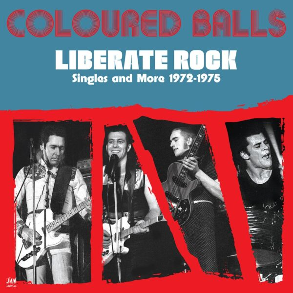 Coloured Balls – Liberate Rock: Singles & More 1972-1975