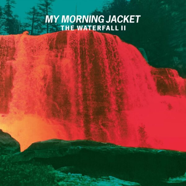 My Morning Jacket – The Waterfall II