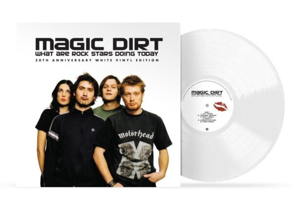 Magic Dirt – What Are Rock Stars Doing Today (20th anniversary)