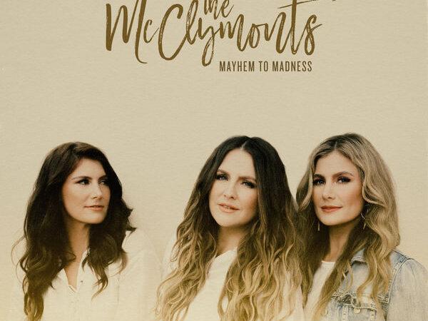 The McClymonts – Mayhem To Madness