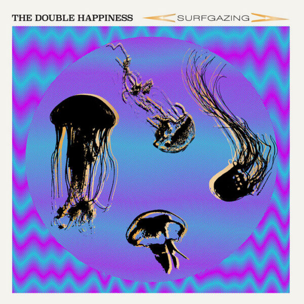 The Double Happiness – Surfgazing