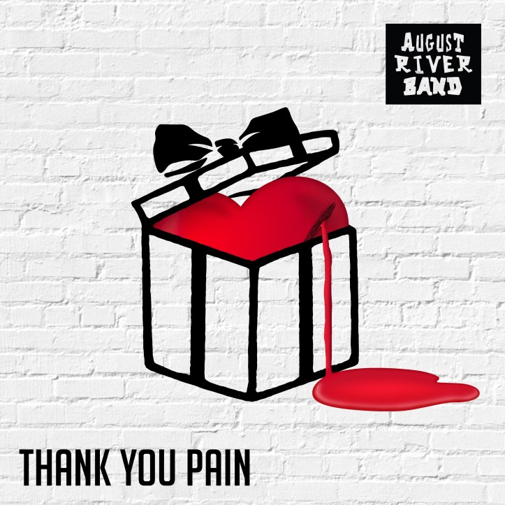 August River Band – Thank You Pain