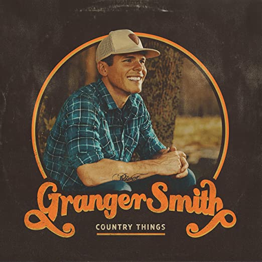 Granger Smith – Country Things