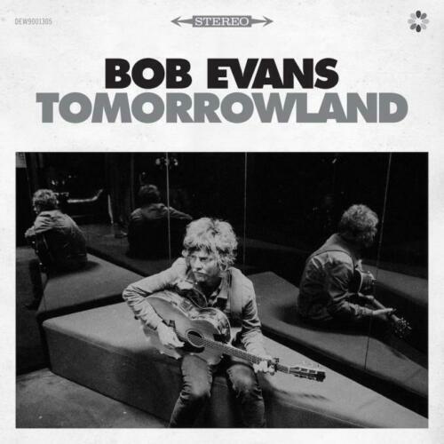 Bob Evans – Tomorrowland