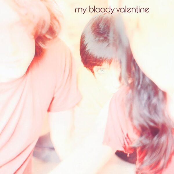 My Bloody Valentine – Isn't Anything 2021 Reissue