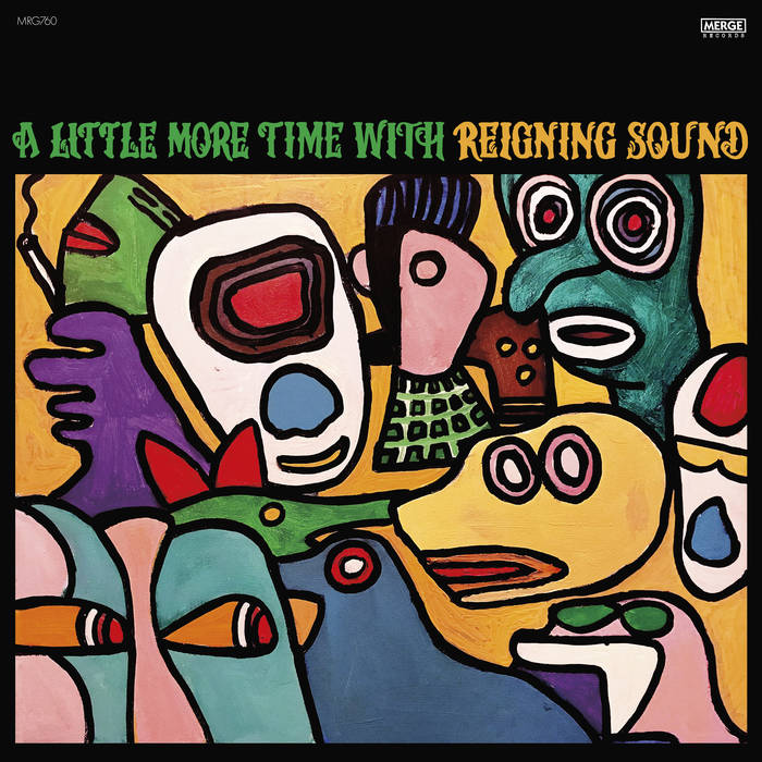 Reigning Sound – A Little More Time With Reigning Sound