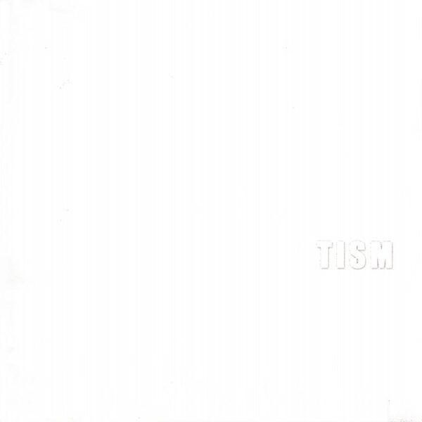 T.I.S.M. – The White Albun