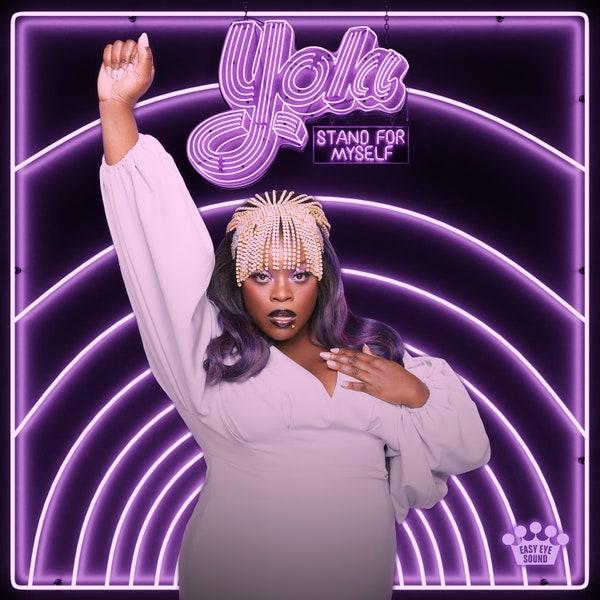 Yola – Stand For Myself